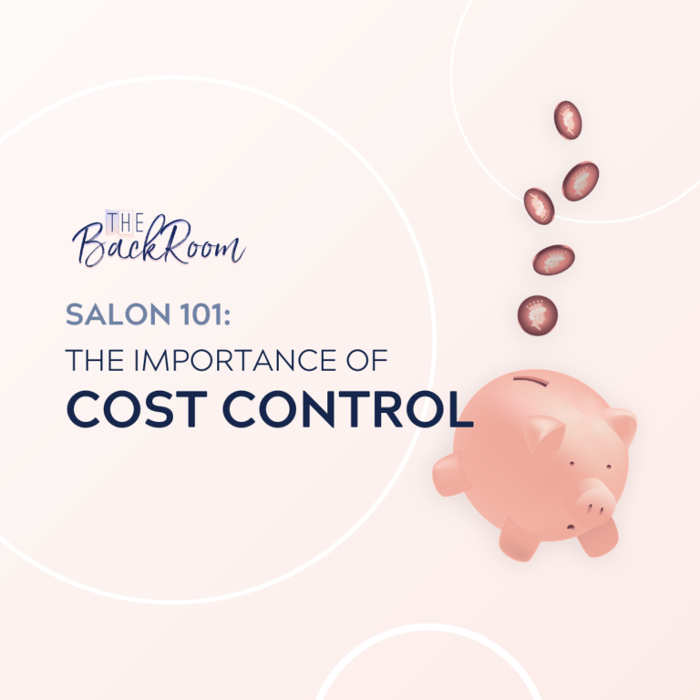 Salon 101 – The Importance of Cost Control