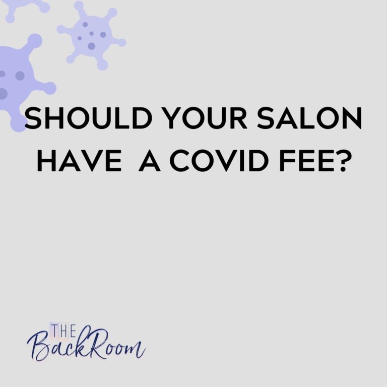 Should Your Salon Have a Covid Fee