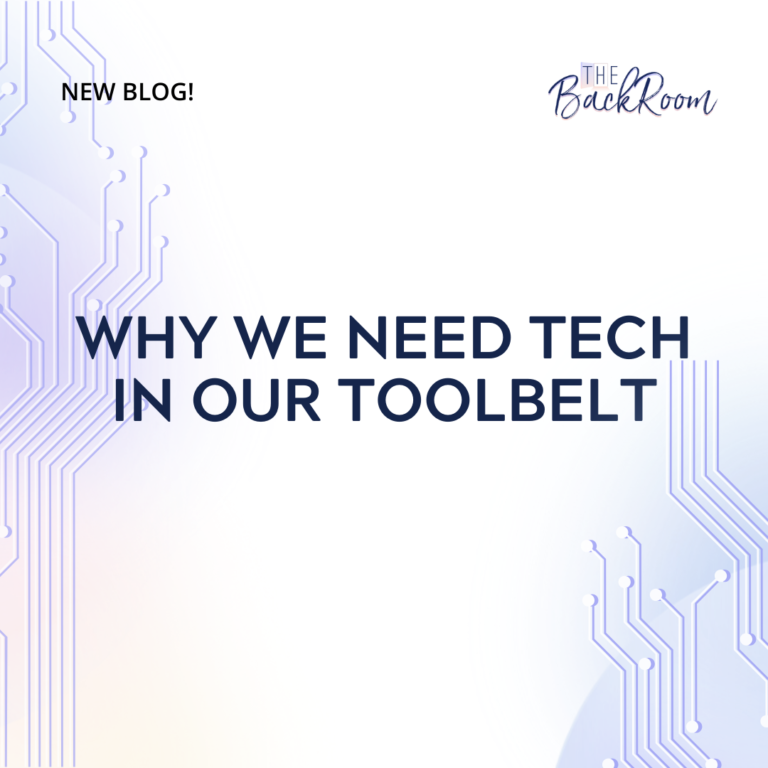 Why We Need Tech in Our Toolbelt