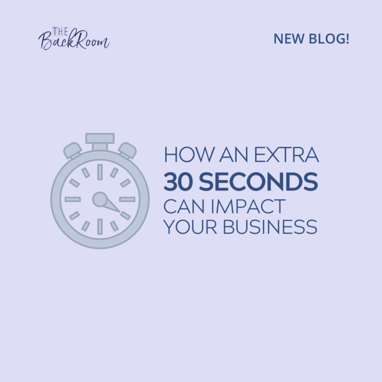 How an Extra 30 Seconds Can Impact Your Business