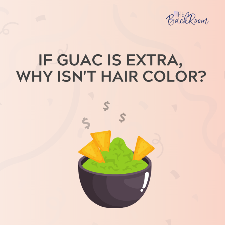 If Guac is Extra, Why Isn't Hair Color?