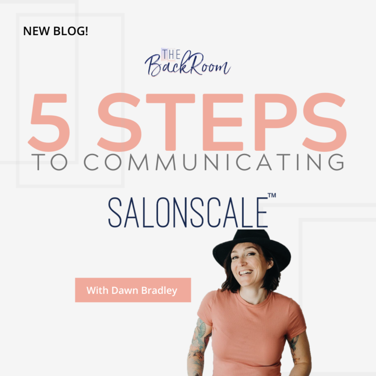 5 Steps to Communicating SalonScale with Dawn Bradley