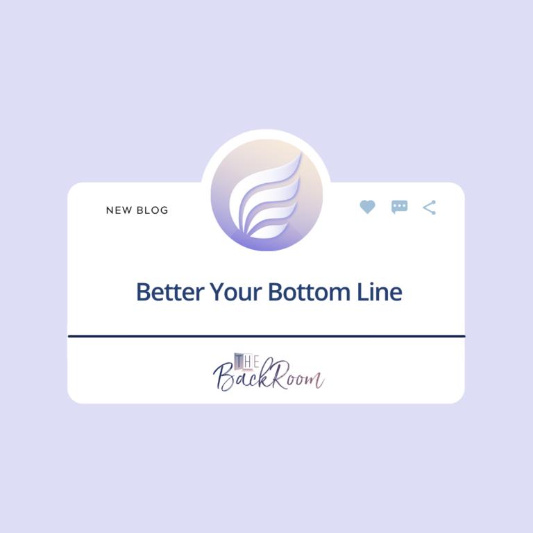 Better Your Bottom Line