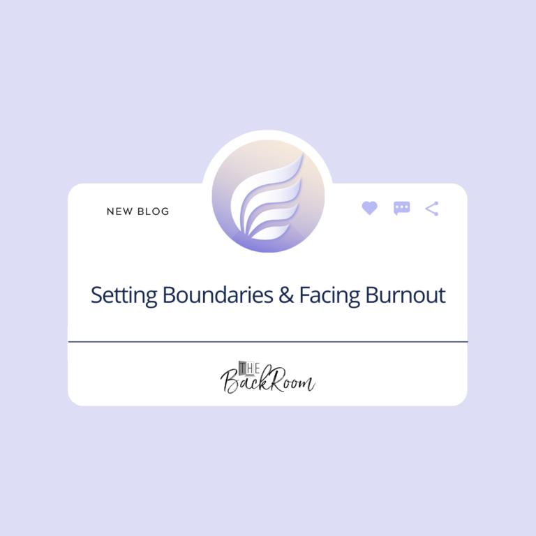 Setting Boundaries and Facing Burnout